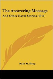 The Answering Message: And Other Naval Stories (1911)