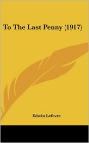 To the Last Penny (1917)