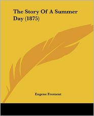The Story of a Summer Day (1875)