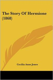The Story of Hermione (1868)