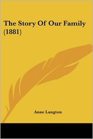 The Story of Our Family (1881)