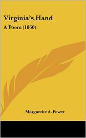 Virginia's Hand: A Poem (1860)