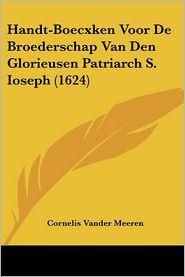Handt-Boecxken Voor de Broederschap Van Den Glorieusen Patriarch S. Ioseph (1624)