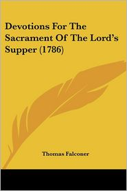 Devotions for the Sacrament of the Lord's Supper (1786)
