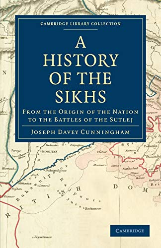 A History of the Sikhs: From the Origin of the Nation to the Battles of the Sutlej (Paperback) - Joseph Davey Cunningham