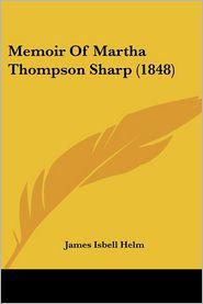 Memoir of Martha Thompson Sharp (1848)