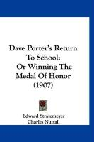 Dave Porter's Return to School: Or Winning the Medal of Honor (1907) - Stratemeyer, Edward