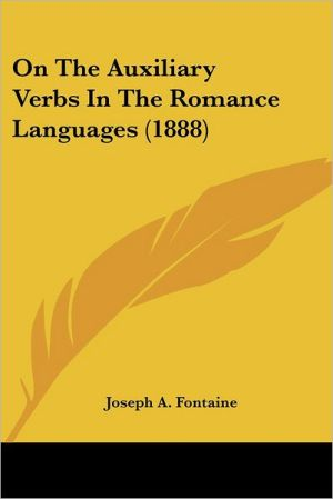 On the Auxiliary Verbs in the Romance Languages (1888)