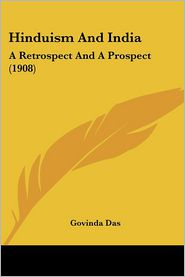 Hinduism and India: A Retrospect and a Prospect (1908)
