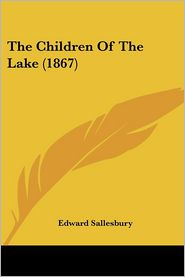 The Children of the Lake (1867)