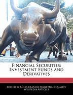 Financial Securities: Investment Funds and Derivatives - Branum, Miles