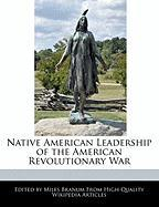 Native American Leadership of the American Revolutionary War