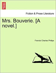 Mrs. Bouverie. [A Novel.]