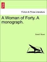 A Woman of Forty. a Monograph.