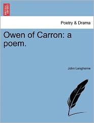 Owen of Carron: A Poem.
