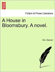 A House in Bloomsbury. a Novel.