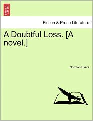 A Doubtful Loss. [A Novel.]