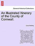 An Illustrated Itinerary of the County of Cornwall.