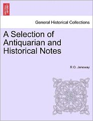 A Selection of Antiquarian and Historical Notes