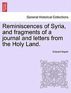 Reminiscences of Syria, and Fragments of a Journal and Letters from the Holy Land.