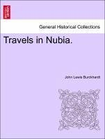 Travels in Nubia.