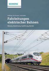 Fahrleitungen elektrischer Bahnen 3e - Planung, Berechnung, Ausfuhrung, Betrieb - Friedrich Kiessling, Rainer Puschmann, Axel Schmieder