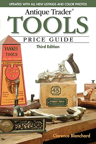 Antique Trader Tools Price Guide - Clarence Blanchard