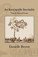 An Inescapable Inevitable - Brown, Danielle; Knox, Hugh