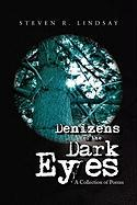 Denizens of the Dark Eyes