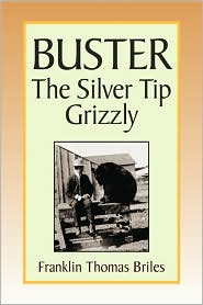 Buster, the Silver Tip Grizzly