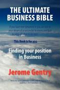 The Ultimate Business Bible - Gentry, Jerome
