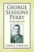 George Sessions Perry - Christian, Garna L.