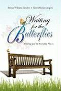 Waiting for the Butterflies - Williams-Gordon, Patrice; Barnes-Gregory, Gloria