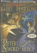 Peter and the Sword of Mercy - Barry, Dave; Pearson, Ridley