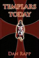 Templars Today - Rapp, Dan