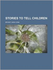 Stories to Tell Children