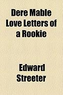 Dere Mable Love Letters of a Rookie - Streeter, Edward