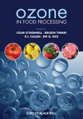 Ozone in Food Processing - Brijesh K. Tiwari