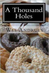 A Thousand Holes