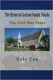 The History of Jackson County, Florida