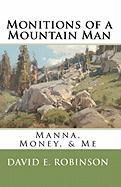 Monitions of a Mountain Man