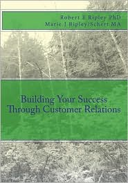 Building Your Success Through Customer Relations