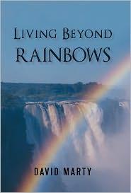 Living Beyond Rainbows