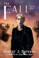 The Fall - Duperre, Robert J.