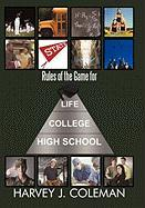 Rules of the Game for Life/College/High School