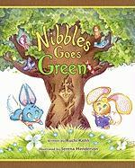 Nibbles Goes Green - Kohli, Ruchi