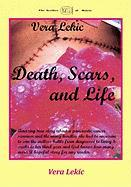 Death, Scars, and Life