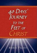 40 Days' Journey to the Feet of Christ - Talaya, Ramos