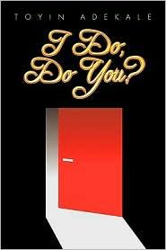 I Do, Do You?