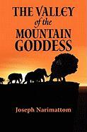 The Valley of the Mountain Goddess